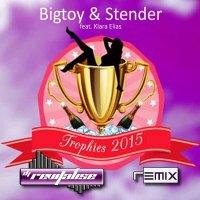 Bigtoy & Stender - Trophies 2015 (Feat Klara Elias) (Revitalise Remix) Front